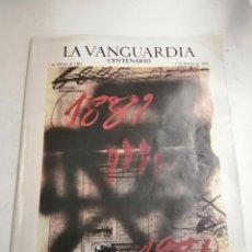 Coleccionismo Periódico La Vanguardia: LA VANGUARDIA. CENTENARIO. 1881 AL 1981. 1981 BARCELONA. DIRECTOR: HORACIO SÁENZ GUERRERO. Lote 236340780