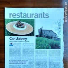 Coleccionismo Periódico La Vanguardia: REVISTA QUÈ FEM? LA VANGUARDIA RECORTE CLIPPING RESTAURANTE CAN JUBANY NANDU OSONA. Lote 236666415