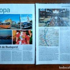 Coleccionismo Periódico La Vanguardia: REVISTA QUÈ FEM? LA VANGUARDIA RECORTE CLIPPING PASSEJADES EUROPA BUDAPEST. Lote 236666635