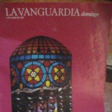 Coleccionismo Periódico La Vanguardia: SUPLEMENTO DOMINGO PERIODICO LA VANGUARDIA . 1985 . GAUCHE DIVINE . MONTALBAN. Lote 241313100