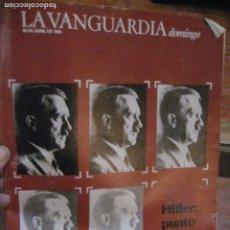 Coleccionismo Periódico La Vanguardia: SUPLEMENTO DOMINGO PERIODICO LA VANGUARDIA . 1985 . HITLER BORGES. Lote 241313445