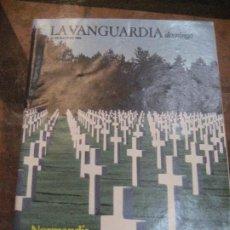 Coleccionismo Periódico La Vanguardia: SUPLEMENTO DOMINGO PERIODICO LA VANGUARDIA . 1984 . NORMANDIA 6 JUNIO . ULTIMAS COLONIAS. Lote 241313730