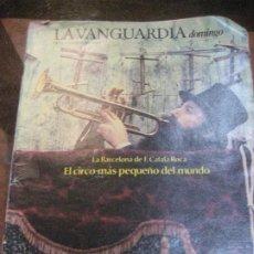 Coleccionismo Periódico La Vanguardia: SUPLEMENTO DOMINGO PERIODICO LA VANGUARDIA . 1983 . LA BARCELONA DE CATALA ROCA . INSTITUT TEATRE. Lote 241314055