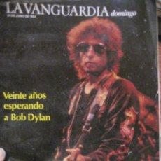 Coleccionismo Periódico La Vanguardia: SUPLEMENTO DOMINGO PERIODICO LA VANGUARDIA . 1984 . BOB DYLAN. Lote 241315085