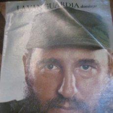 Coleccionismo Periódico La Vanguardia: SUPLEMENTO DOMINGO PERIODICO LA VANGUARDIA . 1984 . 25 AÑOS DE FIDEL CASTRO. Lote 241432900
