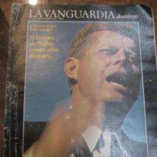 Coleccionismo Periódico La Vanguardia: SUPLEMENTO DOMINGO PERIODICO LA VANGUARDIA . 1983 QUIEN MATO A KENNEDY ? 1963- 1983. Lote 241434265