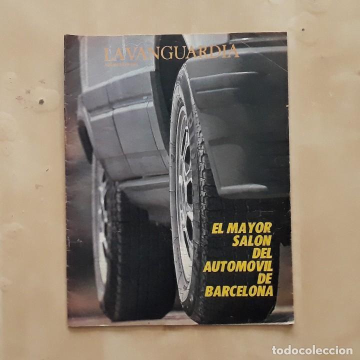 LA VANGUARDIA - SALÓN INTERNACIONAL DEL AUTOMÓVIL DE BARCELONA 1985 (Coleccionismo - Revistas y Periódicos Modernos (a partir de 1.940) - Periódico La Vanguardia)