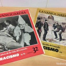 Coleccionismo Periódico La Vanguardia: LA VANGUARDIA - 100 AÑOS DE LA VIDA DEL MUNDO (1881-1981) - EL RACISMO (I Y II). Lote 244436080
