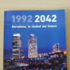 Coleccionismo Periódico La Vanguardia: 1992-2042. BARCELONA, LA CIUDAD DEL FUTURO. NUEVO. Lote 244638425