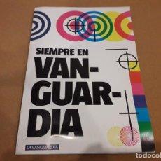 Coleccionismo Periódico La Vanguardia: SIEMPRE EN VANGUARDIA (LA VANGUARDIA). Lote 260365575