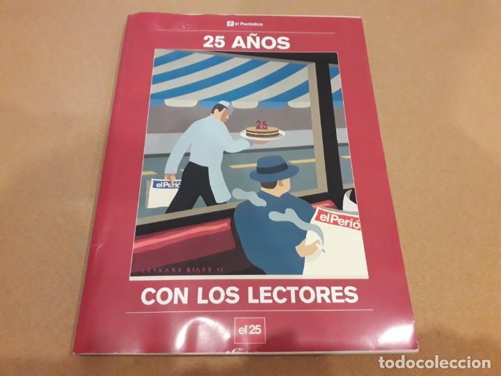 25 AÑOS CON LOS LECTORES (EL PERIÓDICO) (Coleccionismo - Revistas y Periódicos Modernos (a partir de 1.940) - Periódico La Vanguardia)
