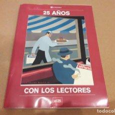 Coleccionismo Periódico La Vanguardia: 25 AÑOS CON LOS LECTORES (EL PERIÓDICO). Lote 260365700