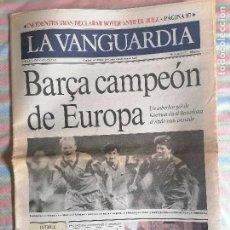 Coleccionismo Periódico La Vanguardia: LA VANGUARDIA 39677 21 DE MAYO 1992 FUTBOL CLUB BARCELONA BARCA CAMPEÓN DE EUROPA. Lote 264795154