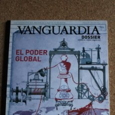 Coleccionismo Periódico La Vanguardia: REVISTA VANGUARDIA DOSSIER Nº 24. ENERO/MARZO 2010. EL PODER GLOBAL. Lote 265745484