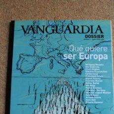 Coleccionismo Periódico La Vanguardia: REVISTA VANGUARDIA DOSSIER Nº 6. ABRIL / JUNIO 2003. QUE QUIERE SER EUROPA. Lote 265749569