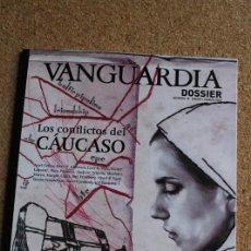 Coleccionismo Periódico La Vanguardia: REVISTA VANGUARDIA DOSSIER Nº 30. ENERO/MARZO 2009. LOS CONFLICTOS DEL CAUCASO. Lote 265751684