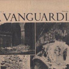 Colecionismo Jornal La Vanguardia: VANGUARDIA 4 PAGS 24/07/1938 LA CATEDRAL DE BARCELONA BOMBARDEADA POR LAS TROPAS FRANQUISTAS.. Lote 275111213