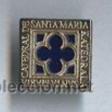 Pins de colección: PIN - CATEDRAL DE SANTA MARÍA. Lote 6270732