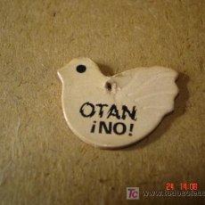 Pins de colección: OTAN NO - NO ES PIN ES PARA COLGAR. Lote 18311060