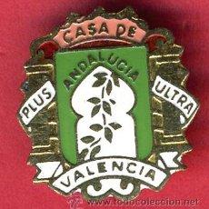 Pins de colección: INSIGNIA O PIN , CASA DE ANDALUCIA EN VALENCIA , ORIGINAL , PIN569. Lote 152717290