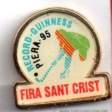 Pins de colección: BONITO PIN MODERNO DERECORD GUINNESS EN PIERA 1995 EN FIRA SANT CRIST BIEN CONSERBADO . Lote 27189317