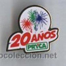 Pins de colección: PIN ( 20 AÑOS PRYCA ). Lote 27537337