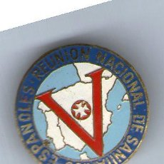 Pins de colección: PIN-INSIGNIA REUNION NACIONAL DE SANITARIOS ESPAÑOLES - . Lote 27891360