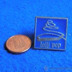 Pins de colección: PIN DE MARCAS DE CARAMELO LOLLI POP. Lote 30347150
