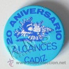 Pins de colección: CHAPA CON IMPERDIBLE 20 ANIVERSARIO ALCANCES CÁDIZ - CHAPITA CARACOLA - NO ES PIN - MÁS EN VENTA. Lote 30952887