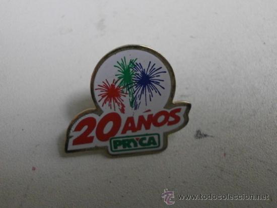 PINS 20 AÑOS PRYCA PINS-220 (Coleccionismo - Pins)