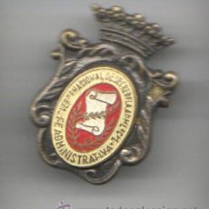 Pins de colección: BUENA Y VIEJA INSIGNIA O PIN DE INTERNACIO DE SECRETARIA FE ATMINISTRATIVA. Lote 35729609