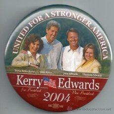 Pins de colección: CHAPA ELECTORAL KERRY-EDWARDS. PRESIDENCIALES USA 2004. Lote 36690538