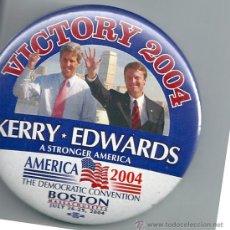 Pins de colección: CHAPA ELECTORAL KERRY-EDWARDS. PRESIDENCIALES USA 2004. Lote 36690546
