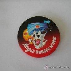 Pins de colección: BURGUER KING CHAPA GRANDE MAGIC BURGER KING AÑOS 80. Lote 37195390
