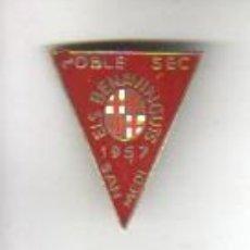 Pins de colección: INSIGNIA PIN DE AGUJA MÁS GRANDE DE LO NORMAL POBLE SEC BARCELONA SAN MEDI ELS BENAVINGUTS 1957. Lote 37394291