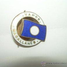 Pins de colección: ANTIGUA INSIGNIA ESMALTADA....VAPOR MAGALLANES. Lote 82026142