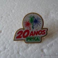Pins de colección: PIN : PRYCA 20 AÑOS. Lote 39362622
