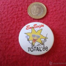 Pins de colección: CHAPITA CHAPA (NO PIN) TOTAL 88 MUSICA CONCIERTOS 1988 ECIJA SEVILLA. Lote 40257380