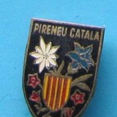 Pins de colección: INSIGNIA. PIRINEU CATALÁ, SIN FECHA.. Lote 40970920