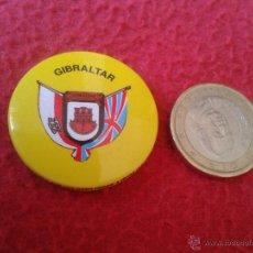Pins de colección: BONITA CHAPA CHAPITA (NO PIN) GIBRALTAR AÑOS 80 90 MUY BONITA. GRAN BRETAÑA. Lote 42110829