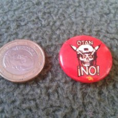 Pins de colección: ESCASA Y ANTIGUA CHAPA (NO PIN) AÑOS 80 OTAN NO PROPAGANDA POLITICA.TENGO MAS CHAPAS Y PINS. Lote 43568291