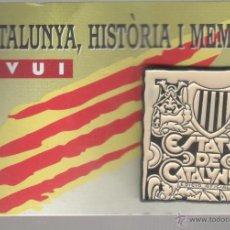 Pins de colección: PIN CLIP DE CATALUNYA, HIISTORIA I MEMORIA - ESTAT DE CATALUNYA ESDICIO OFICIAL. Lote 44084215