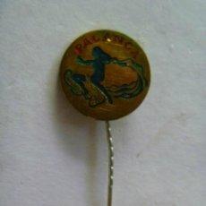 Pins de colección: ANTIGUO EMBLEMA DE AGUJA ( NO PIN ) DE SOLAPA : PALANGA.. Lote 44377100