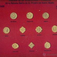 Pins de colección: INSIGNIAS DE LAS HERMANDADES Y COFRADIAS DE LA SEMANA SANTA DE EL PUERTO DE SANTA MARIA. Lote 45553450