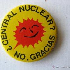 Pins de colección: CHAPA/CHAPAS PIN/PINS. ¿CENTRAL NUCLEAR?. NO, GRACIAS.. Lote 46412078