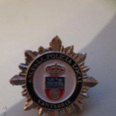 Pins de colección: PIN ESCUELA POLICIA LOCAL CANTABRIA. Lote 48484230