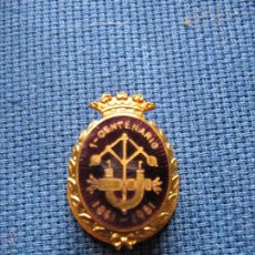 Pins de colección: ANTIGUA INSIGNIA DE SOLAPA 1 CENTENARIO 1851/1951 - A IDENTIFICAR ISAAC PERAL ??? SINGER ??? . Lote 54352738
