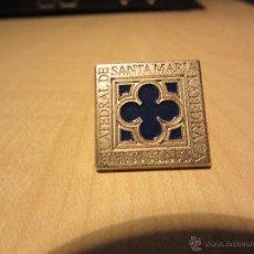 Pins de colección: PIN DE LA CATEDRAL DE SANTA MARÍA (VITORIA). Lote 54739417