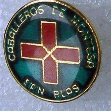 Pins de colección: PIN O INSIGNIA CABALLEROS DE MONTESA MOROS Y CRISTIANOS SAN BLAS ALICANTE. Lote 58082346
