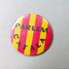 Pins de colección: PIN, CHAPA AGUJA PARLEM CATALA - DIAMETRO 5,5 CM.. Lote 58201323